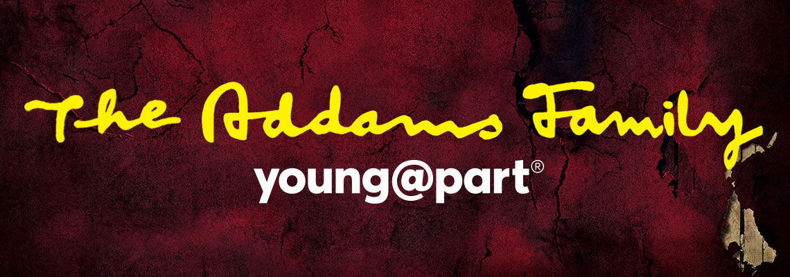 Young @ Part - Addams Family